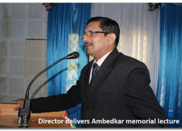Director Delivers Ambedkar memorial lecture