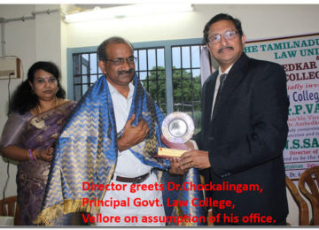 Director greets Dr.Chockalingam, Principal Govt. Law College, Vellore on assumption of his office