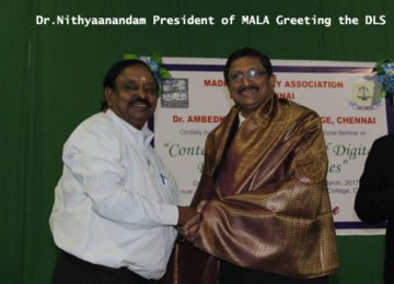 Dr.Nithyaanandam President of MALA Greeting the DLS